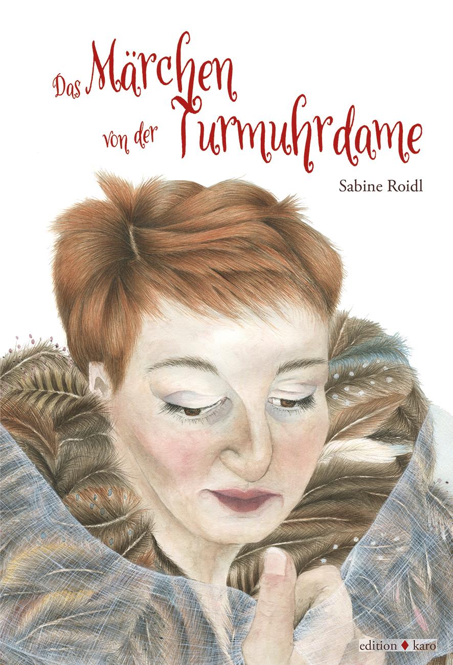 Turmuhrdame-edition-karo-sabine-roidl